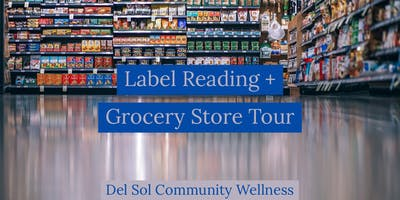 Workshop: Label Reading + Grocery Store Tour