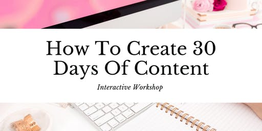 How To Create 30 Days Of Content