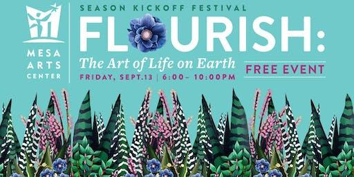 FLOURISH: The Art of Life on Earth, Mesa Arts Center's Season Kickoff Fest