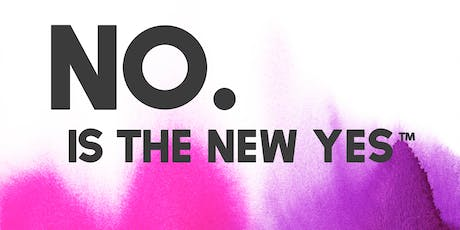 NO is the new Yes tickets