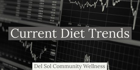 Current Diet Trends tickets