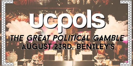 UC Pols Formal 2019 - The Great Political Gamble  tickets