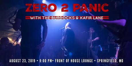 Zero 2 Panic / The BurDocks / Kafir Lane tickets