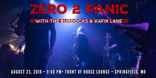 Zero 2 Panic / The BurDocks / Kafir Lane