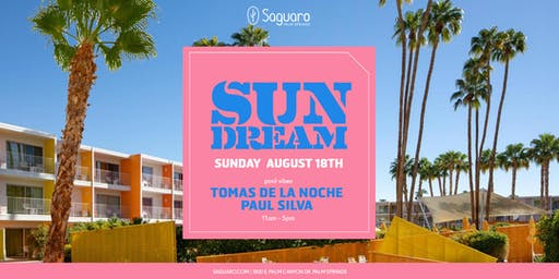 """The Saguaro Palm Springs presents """"Sun Dream"""" Pool Party"""