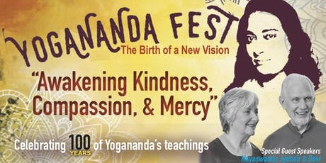 Yogananda Fest 2020: Awakening Kindness, Compassion & Mercy tickets