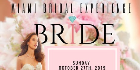 The Ultimate Miami Bridal Experience tickets