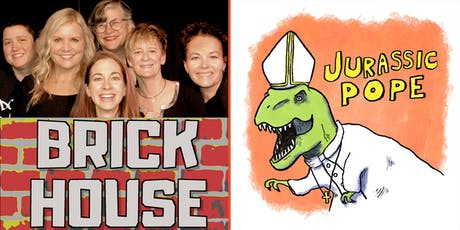 SFIF: Jurassic Pope and Brick House tickets