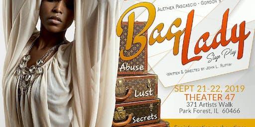 John L. Ruffin PRESENTS: Alethea Pascascio-Gordon's Bag Lady: The Stage Play