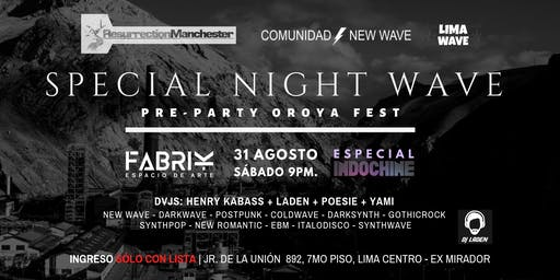 Pre-Party Oroya Fest | Special Night Wave + Especial Indochine