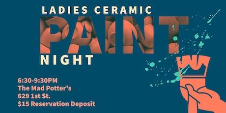 Ladies Ceramic Paint Night tickets