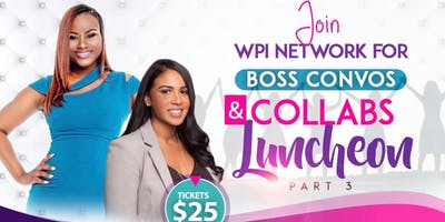 Boss Convos & Collabs Luncheon Part III