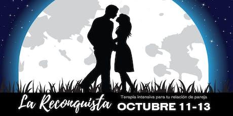 """La Reconquista """"Terapia intensiva para tu relación de pareja"""" tickets"""