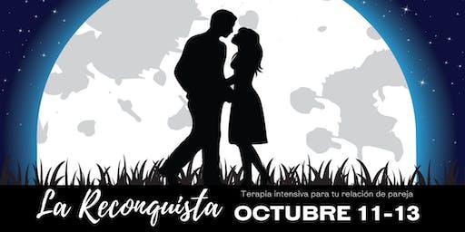 """La Reconquista """"Terapia intensiva para tu relación de pareja"""""""