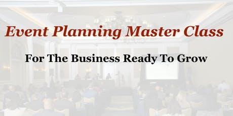 Event Planning Master Class- Aug. 30 tickets