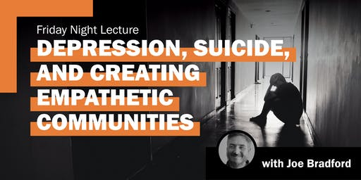 Depression, Suicide, And Empathetic Communities