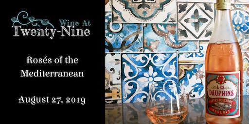 Rosé Wines of The Mediterranean