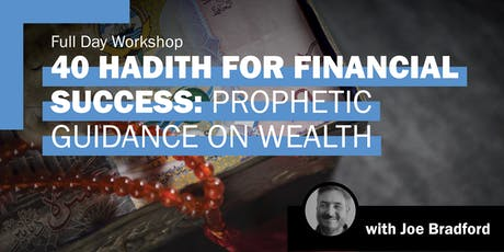 40 Hadith For Financial Success tickets
