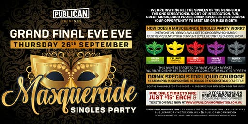 Masquerade Singles Party at Publican, Mornington Grand Final Eve Eve!