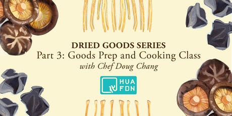 Dried Goods Series Part Three: Goods Prep and Cooking Class tickets