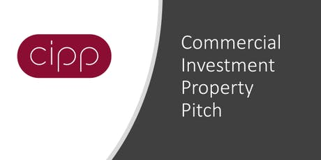 Commercial Investment Property Pitch (CIPP) tickets