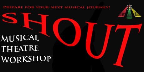 SHOUT! Musical Theatre Workshop tickets