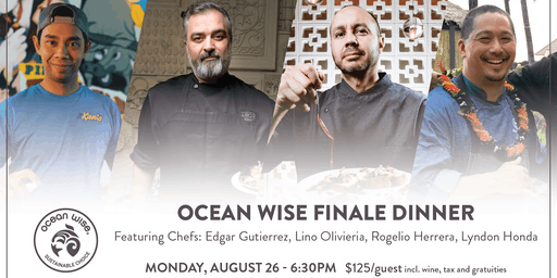 SABOR Seafood Festival 2019 - Ocean Wise Finale Dinner