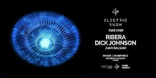 Electric Rush Take Over ft. Ribera & Dick Johnson