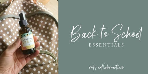 Back to School Essentials August 2019