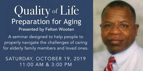Quality Of Life- Preparation for Aging tickets