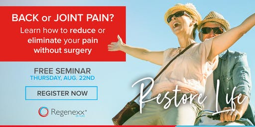 Free Seminar: Learn how to reduce or eliminate your pain without surgery