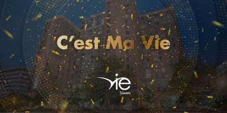 Vie Towers Grand Opening tickets
