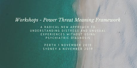 Power Threat Meaning Framework Workshop with Prof. David Pilgrim (Perth) tickets