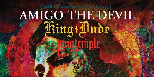 AMIGO THE DEVIL / King Dude / Twin Temple
