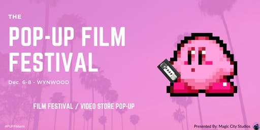 P.U.F.F: The Pop-Up Film Festival