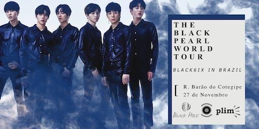 BLACK6IX The Black Pearl World Tour in Brazil - Porto Alegre