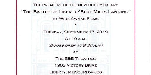 "Premiere of ""The Battle of Liberty/Blue Mills Landing"" documenta"