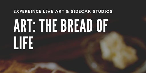 Art: The Bread of Life