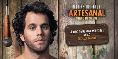 "Nico De Tracy  presenta ""Artesanal "" Stand Up tickets"