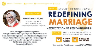 Krucils Webinar Series #4 : Redefining Marriage; Expectation vs Responsibilities [Paid Event]