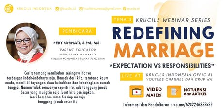Krucils Webinar Series #4 : Redefining Marriage; Expectation vs Responsibilities [Paid Event] biglietti