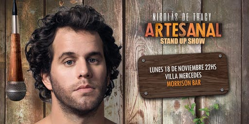 "Nico de Tracy - ""Artesanal"" Stand Up Villa Mercedes"