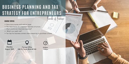 BUSINESS PLANNING & TAX STRATEGY FOR ENTREPRENEURS