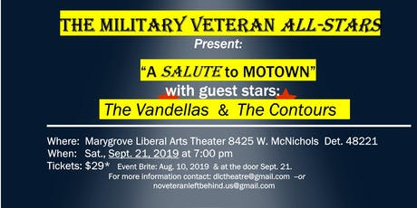 Military Vets Salute Motown with Guest Stars The Vandellas & The Contours tickets