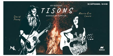 Session Tisons - Pozay et Marie-Ève Laure billets