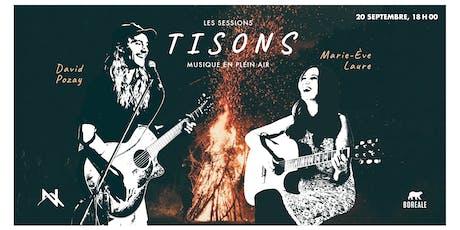Session Tisons - Pozay et Marie-Ève Laure tickets
