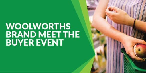 Woolworths - FoodCo — Meet The Buyer