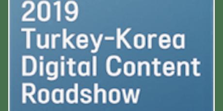 Turkey-Korea Digital Content Roadshow 2019 tickets