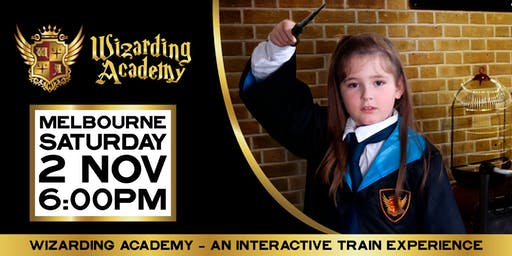 Wizard's Academy Melbourne: 6:00pm - 2 November, 2019