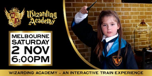 Wizarding Academy Express Melbourne: 6:00pm - 2 November, 2019